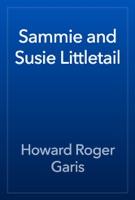 Sammie and Susie Littletail