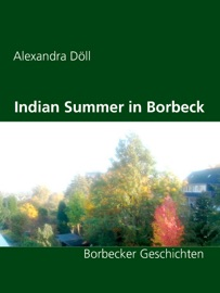 INDIAN SUMMER IN BORBECK