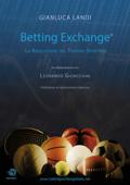 Betting Exchange - La rivoluzione del Trading Sportivo Book Cover