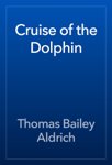 Cruise of the Dolphin