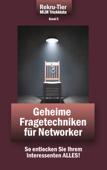 REKRU-TIER MLM Trickkiste Band 5: Geheime Fragetechniken für Networker