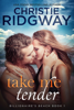 Christie Ridgway - Take Me Tender (Billionaire's Beach Book 1)  artwork