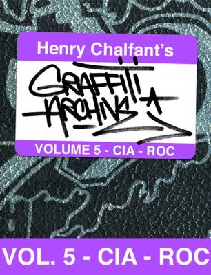 Graffiti History Volume 5: The Art of CIA and ROC