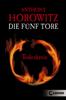 Anthony Horowitz - Die fünf Tore 1 - Todeskreis Grafik