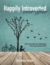 Happily Introverted Ever After