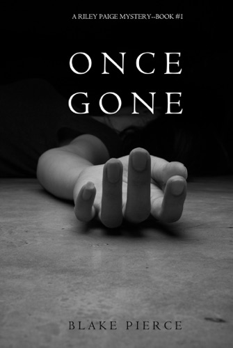 Once Gone (a Riley Paige Mystery—Book 1) E-Book Download