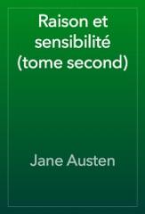 Raison et sensibilité (tome second)
