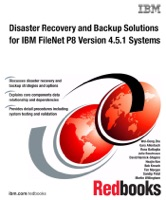 Disaster Recovery and Backup Solutions for IBM FileNet P8 Version 4.5.1 Systems