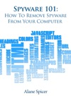 Spyware 101 How To Remove Spyware From Your Computer