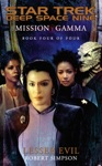 Star Trek Deep Space Nine Mission Gamma Book Four Lesser Evil
