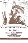 Les Petits Btards - Le Visiteur Du Futur - La Meute - Pisode 5