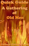 Quick Guide A Gathering Of Old Men