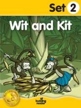 Budding Reader Book Set 2: Wit and Kit
