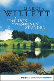 Das Glück der Sonnenstunden - Marcia Willett by  Marcia Willett PDF Download