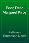 Poor Dear Margaret Kirby