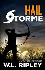 Hail Storme - W.L. Ripley book summary