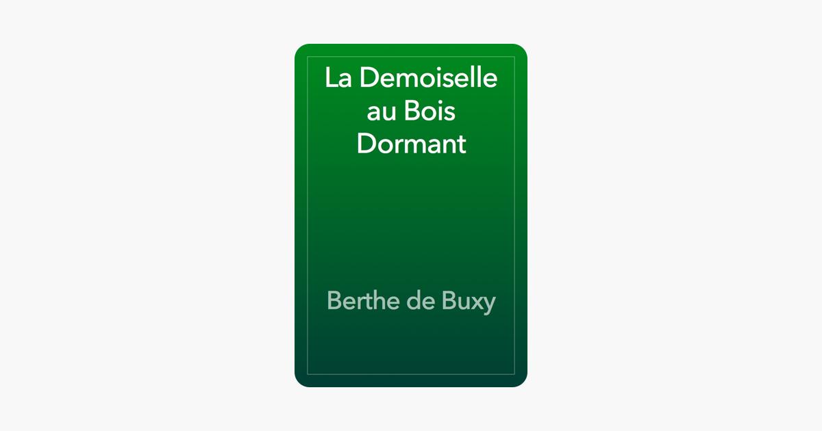 La Demoiselle au Bois Dormant (French Edition)
