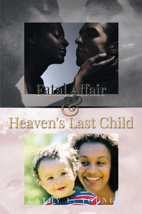 Fatal Affair & Heaven's Last Child image