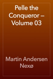 Download and Read Online Pelle the Conqueror — Volume 03