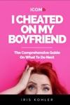 I Cheated On My Boyfriend