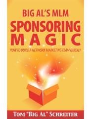 Big Al's MLM Sponsoring Magic