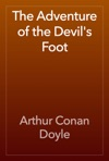 The Adventure Of The Devils Foot