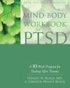 Mind-Body Workbook For PTSD