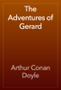 Arthur Conan Doyle - The Adventures of Gerard 앨범 사진