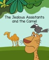 The Jealous Assistants And The Camel