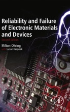 Reliability And Failure Of Electronic Materials And Devices (Enhanced Edition)