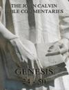 John Calvins Commentaries On Genesis 24 - 50