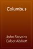 John Stevens Cabot Abbott - Columbus artwork
