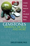 Edgar Cayce Guide To Gemstones Minerals Metals And More