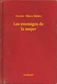 Los enemigos de la mujer Book Cover