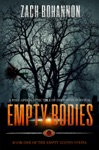 Empty Bodies A Post-Apocalyptic Tale Of Dystopian Survival