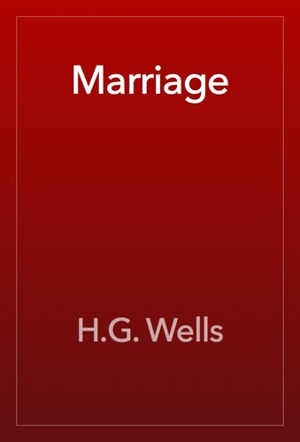 H.G. Wells - Marriage