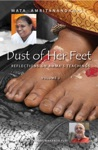 Dust Of Her Feet Reflections On Ammas Teachings Volume 2