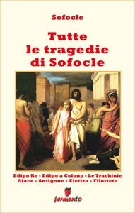 Tutte le tragedie di Sofocle - in italiano Book Cover