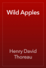 Henry David Thoreau - Wild Apples artwork