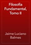 Filosofa Fundamental Tomo II