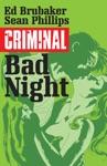 Criminal Vol 4 Bad Night