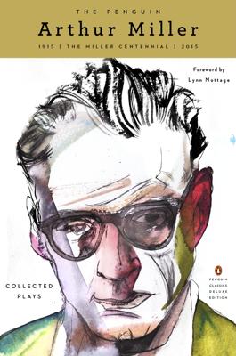 The Penguin Arthur Miller - Arthur Miller & Lynn Nottage book