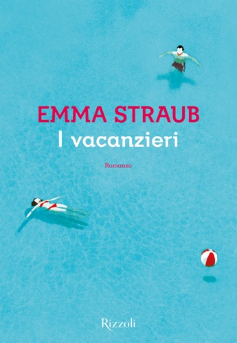 Emma Straub - I vacanzieri