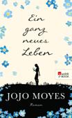 Download and Read Online Ein ganz neues Leben