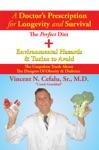 A DoctorS Prescription For Longevity And Survival
