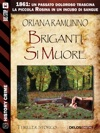 Briganti Si Muore