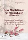 Neue Meditationen Mit Klangschalen