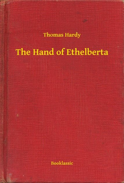 The Hand Of Ethelberta By Thomas Hardy On Apple Books