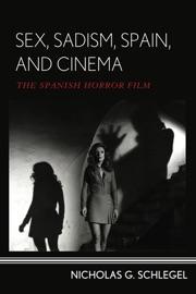 Sex Sadism Spain And Cinema