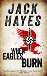 When Eagles Burn Maddox Book 1